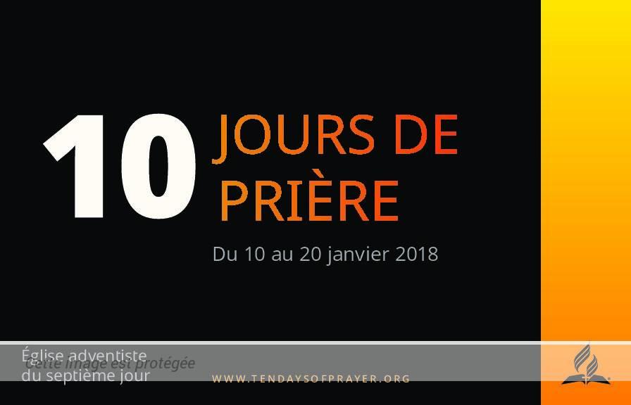 10 jours de prière 2018